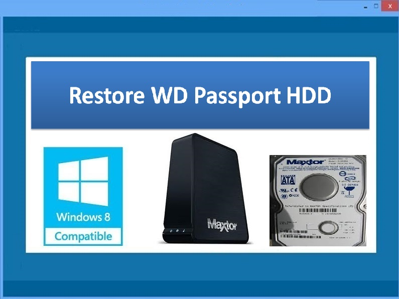 Tool to restore WD Passport HDD data
